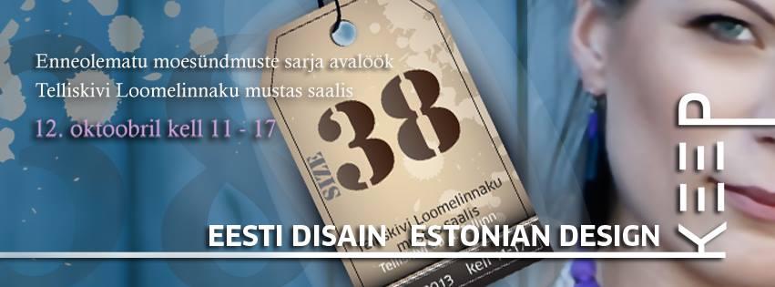Rõivanumbri 38 suurejooneline tutvustamine läbi Eesti disainerite juba sel laupäeval