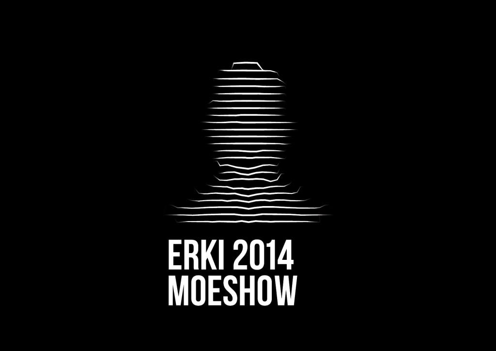 ERKI Moeshow avab varsti konkursi!