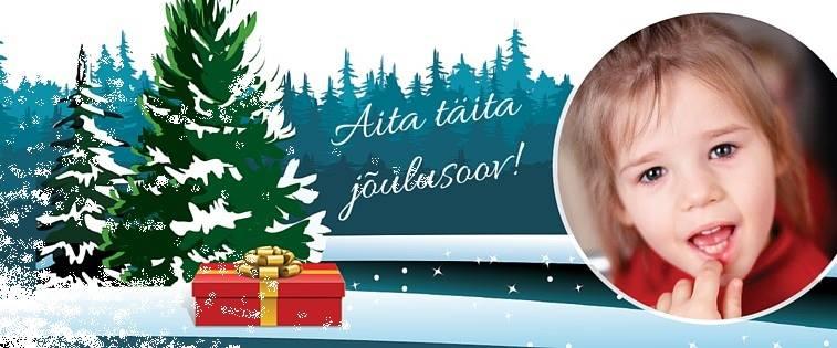 AITA LASTE JÕULUSOOVIDEL TÄITUDA! Tee annetus või saada kallitele inimestele SOS Lasteküla jõulukaart